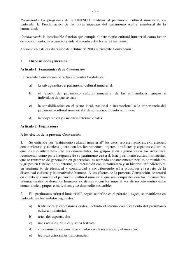 - 2 - Recordando los programas de la UNESCO relativos al patrimonio cultural inmaterial, en particular la Proclamación de ...
