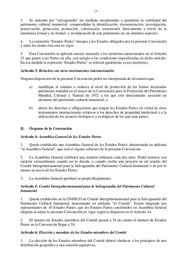"""- 3 - 3. Se entiende por """"salvaguardia"""" las medidas encaminadas a garantizar la viabilidad del patrimonio cultural inmater..."""