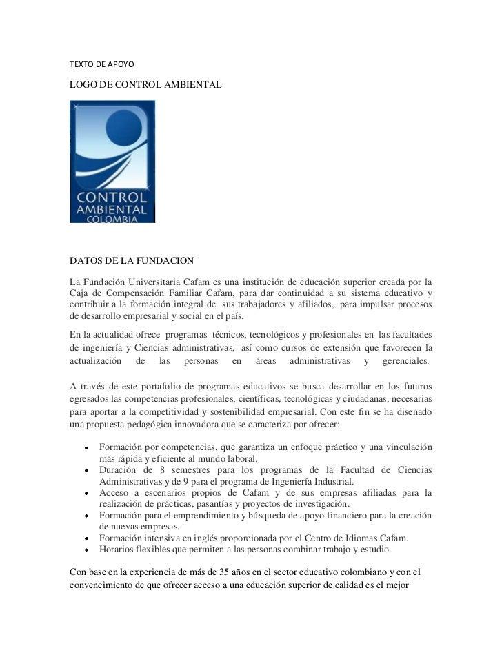 TEXTO DE APOYO<br />LOGO DE CONTROL AMBIENTAL <br />DATOS DE LA FUNDACION<br />La Fundación Universitaria Cafam es una ins...
