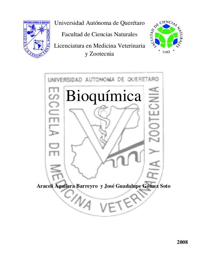 Universidad Autónoma de Querétaro         Facultad de Ciencias Naturales      Licenciatura en Medicina Veterinaria        ...