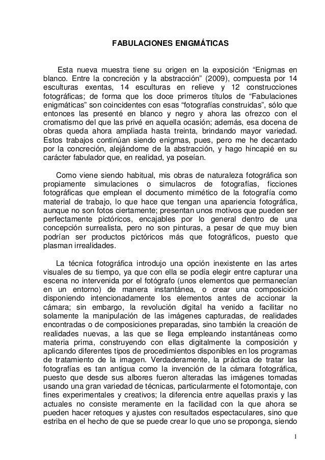 """1 FABULACIONES ENIGMÁTICAS Esta nueva muestra tiene su origen en la exposición """"Enigmas en blanco. Entre la concreción y l..."""