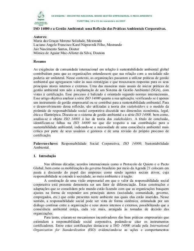 IX ENGEMA - ENCONTRO NACIONAL SOBRE GESTÃO EMPRESARIAL E MEIO AMBIENTE CURITIBA, 19 a 21 de novembro de 2007  ISO 14000 e ...