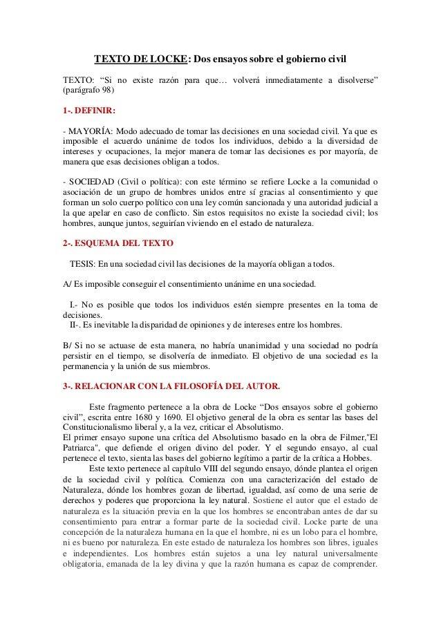 "TEXTO DE LOCKE: Dos ensayos sobre el gobierno civil TEXTO: ""Si no existe razón para que… volverá inmediatamente a disolver..."