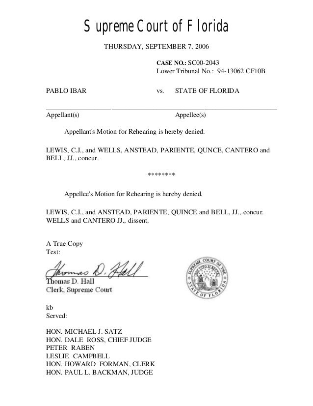 Supreme Court of Florida THURSDAY, SEPTEMBER 7, 2006 CASE NO.: SC00-2043 Lower Tribunal No.: 94-13062 CF10B PABLO IBAR vs....