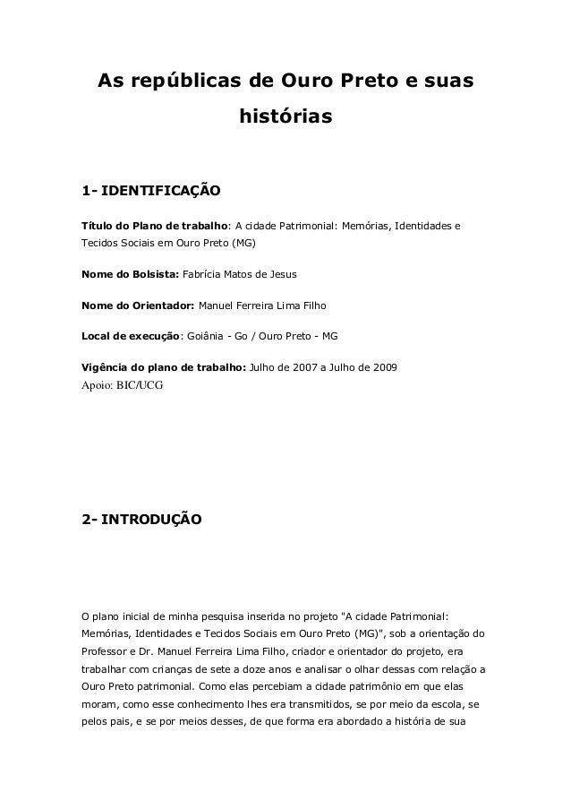 As repúblicas de Ouro Preto e suas                                histórias1- IDENTIFICAÇÃOTítulo do Plano de trabalho: A ...