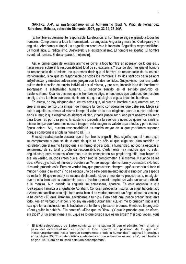 1  SARTRE, J.-P., El existencialismo es un humanismo (trad. V. Praci de Fernández,Barcelona, Edhasa, colección Diamante, 2...