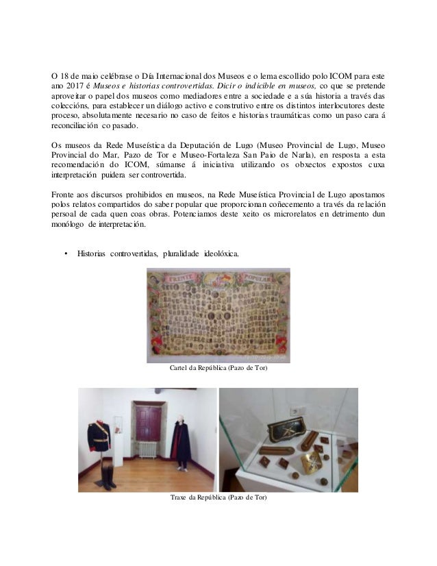O 18 de maio celébrase o Día Internacional dos Museos e o lema escollido polo ICOM para este ano 2017 é Museos e historias...