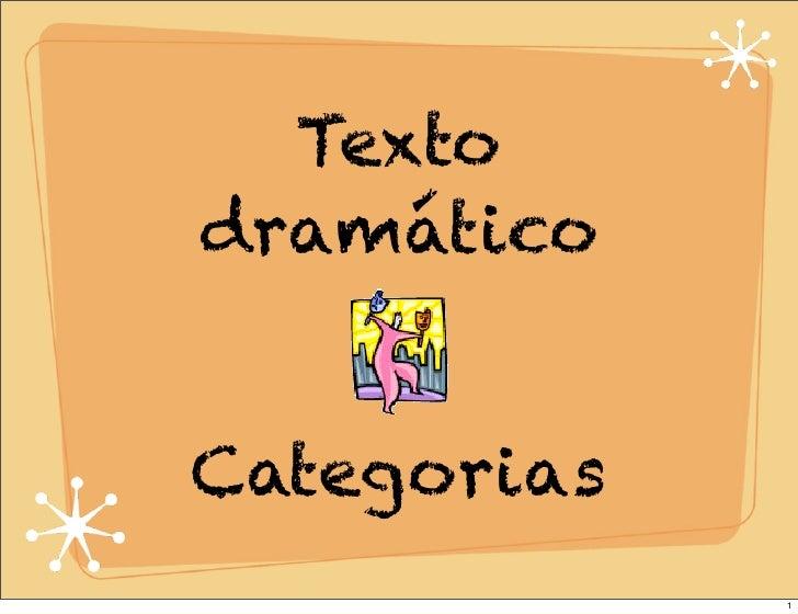 TextodramáticoCategorias             1