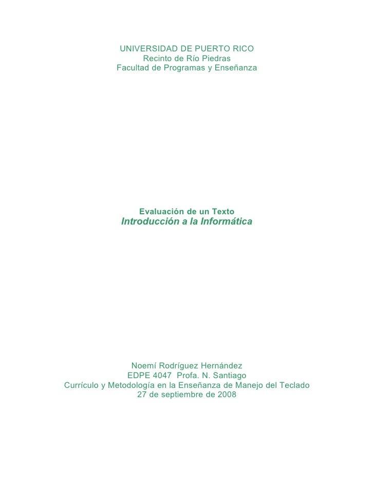 UNIVERSIDAD DE PUERTO RICO                     Recinto de Río Piedras              Facultad de Programas y Enseñanza      ...