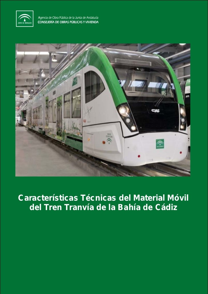 Características Técnicas del Material Móvil  del Tren Tranvía de la Bahía de Cádiz