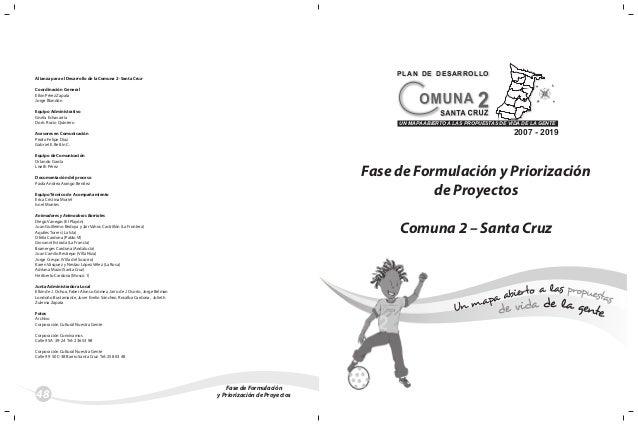 PLAN DE DESARROLLOAlianza para el Desarrollo de la Comuna 2 -Santa Cruz-                                                  ...