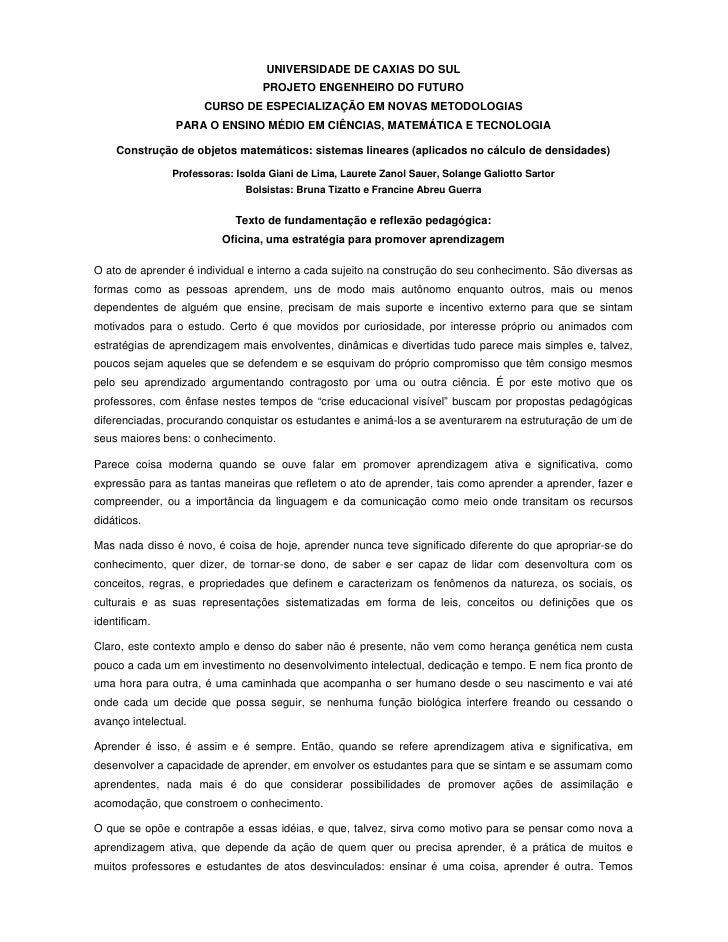 UNIVERSIDADE DE CAXIAS DO SUL                                   PROJETO ENGENHEIRO DO FUTURO                       CURSO D...