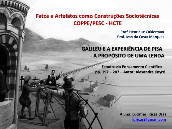 Fatos e Artefatos como Construções Sociotécnicas               COPPE/PESC - HCTE                                    Prof. ...