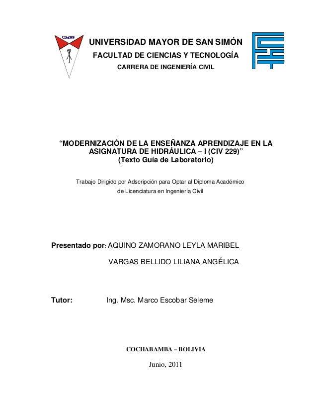 """UNIVERSIDAD MAYOR DE SAN SIMÓN  FACULTAD DE CIENCIAS Y TECNOLOGÍA  CARRERA DE INGENIERÍA CIVIL  """"MODERNIZACIÓN DE LA ENSEÑ..."""