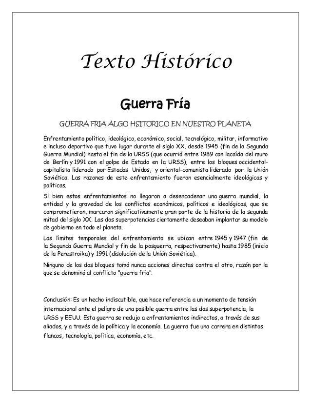Texto Histórico Guerra Fría GUERRA FRIA ALGO HSITORICO EN NUESTRO PLANETA Enfrentamiento político, ideológico, económico, ...