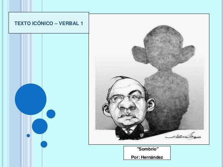 """TEXTO ICÓNICO – VERBAL 1                             """"Sombrío""""                           Por: Hernández"""