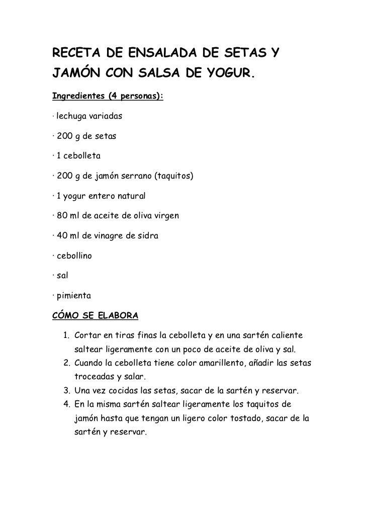 RECETA DE ENSALADA DE SETAS YJAMÓN CON SALSA DE YOGUR.Ingredientes (4 personas):· lechuga variadas· 200 g de setas· 1 cebo...