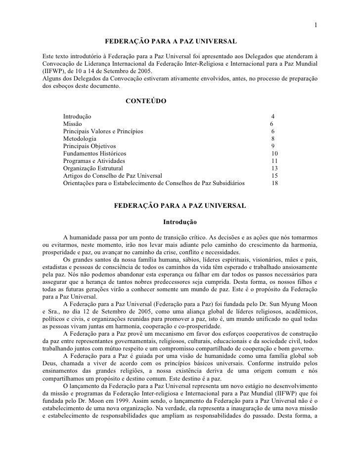 1                          FEDERAÇÃO PARA A PAZ UNIVERSAL  Este texto introdutório à Federação para a Paz Universal foi ap...