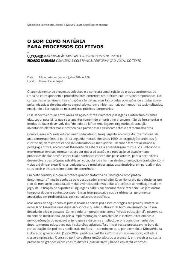 Mediação Extrainstitucional e Museu Lasar Segall apresentam: O SOM COMO MATÉRIA PARA PROCESSOS COLETIVOS - ULTRA-RED INVES...