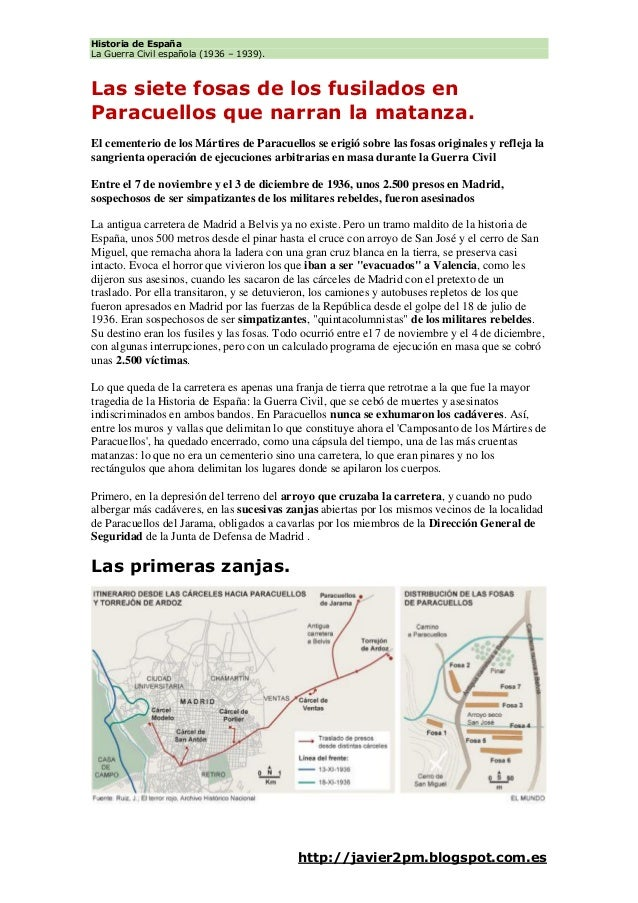 Historia de España La Guerra Civil española (1936 – 1939). http://javier2pm.blogspot.com.es Las siete fosas de los fusilad...