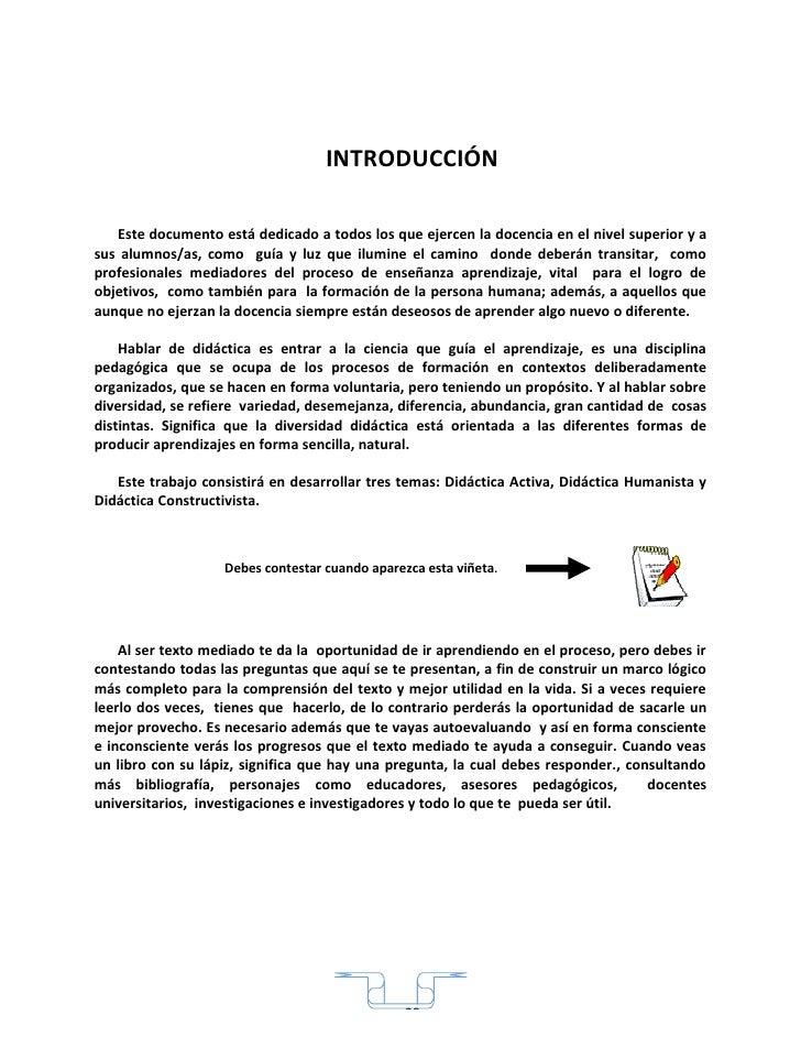 INTRODUCCIÓN     Este documento está dedicado a todos los que ejercen la docencia en el nivel superior y a sus alumnos/as,...