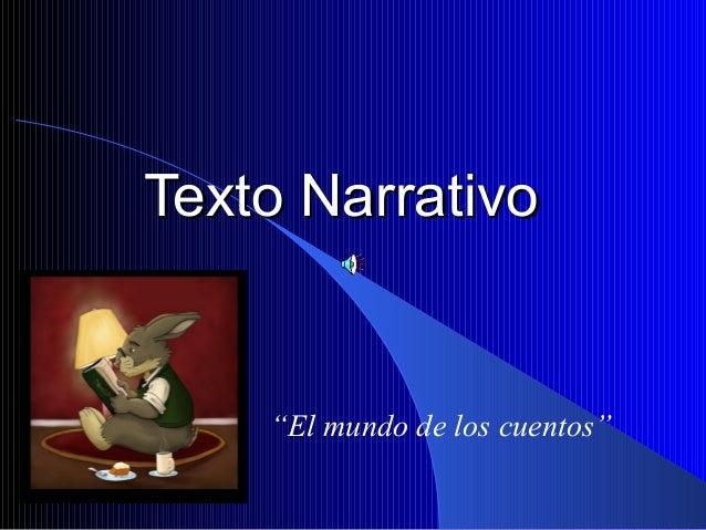 """Texto NarrativoTexto Narrativo """"El mundo de los cuentos"""""""