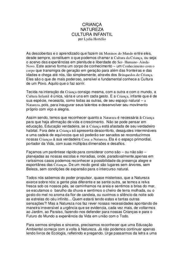 CRIANÇA  NATUREZA  CULTURA INFANTIL  por Lydia Hortélio  As descobertas e o aprendizado que fazem os Meninos do Mundo entr...