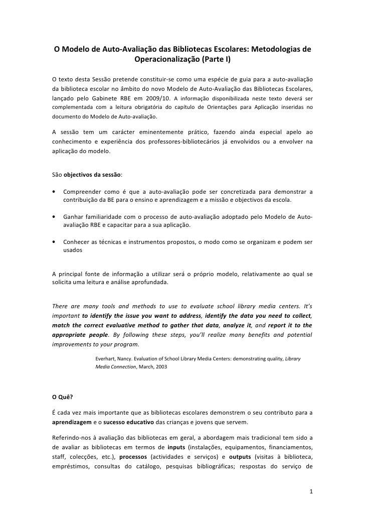 O Modelo de Auto-Avaliação das Bibliotecas Escolares: Metodologias de                    Operacionalização (Parte I)O text...