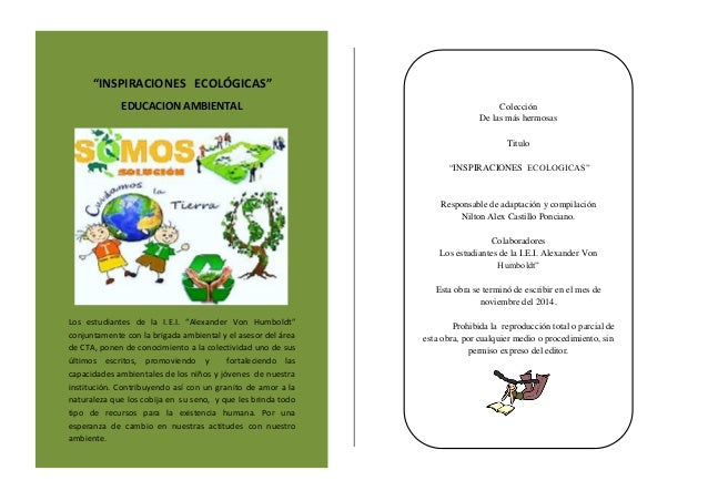 """EDUCACION AMBIENTAL Los estudiantes de la I.E.I. """"Alexander Von Humboldt"""" conjuntamente con la brigada ambiental y el ases..."""
