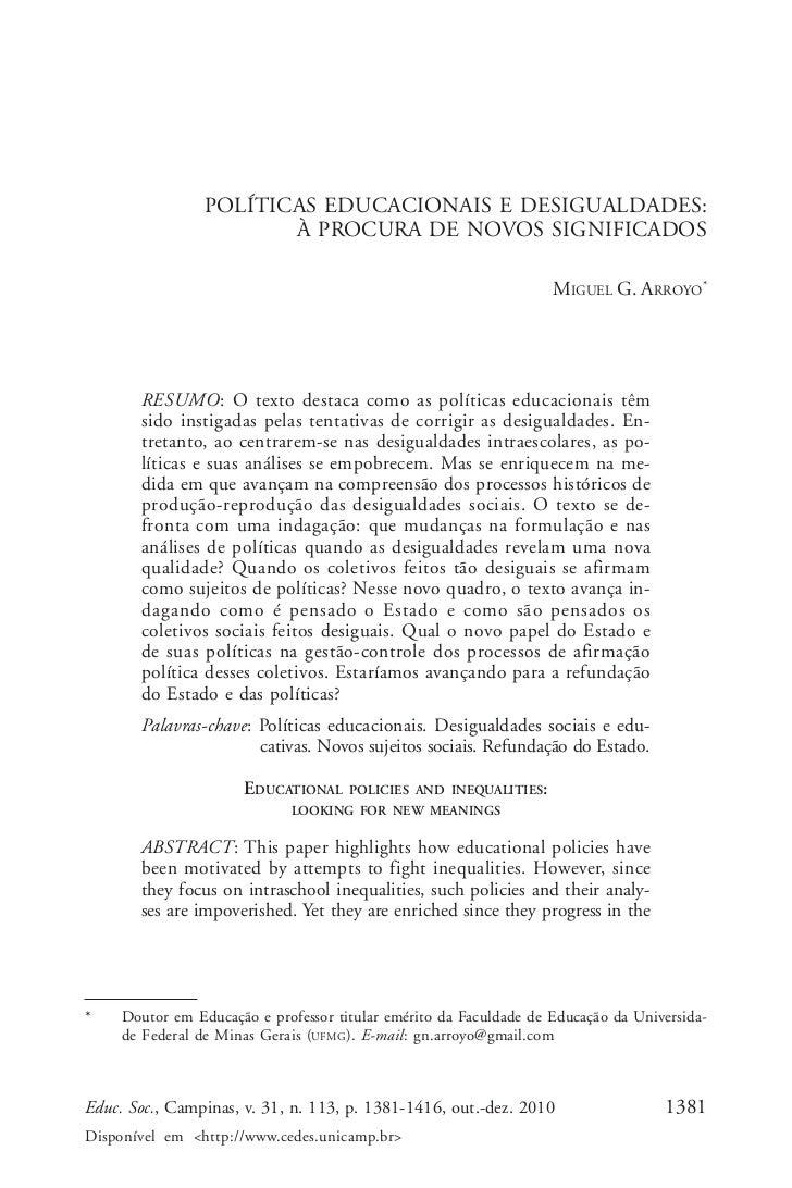 Miguel G. Arroyo                 POLÍTICAS EDUCACIONAIS E DESIGUALDADES:                        À PROCURA DE NOVOS SIGNIFI...