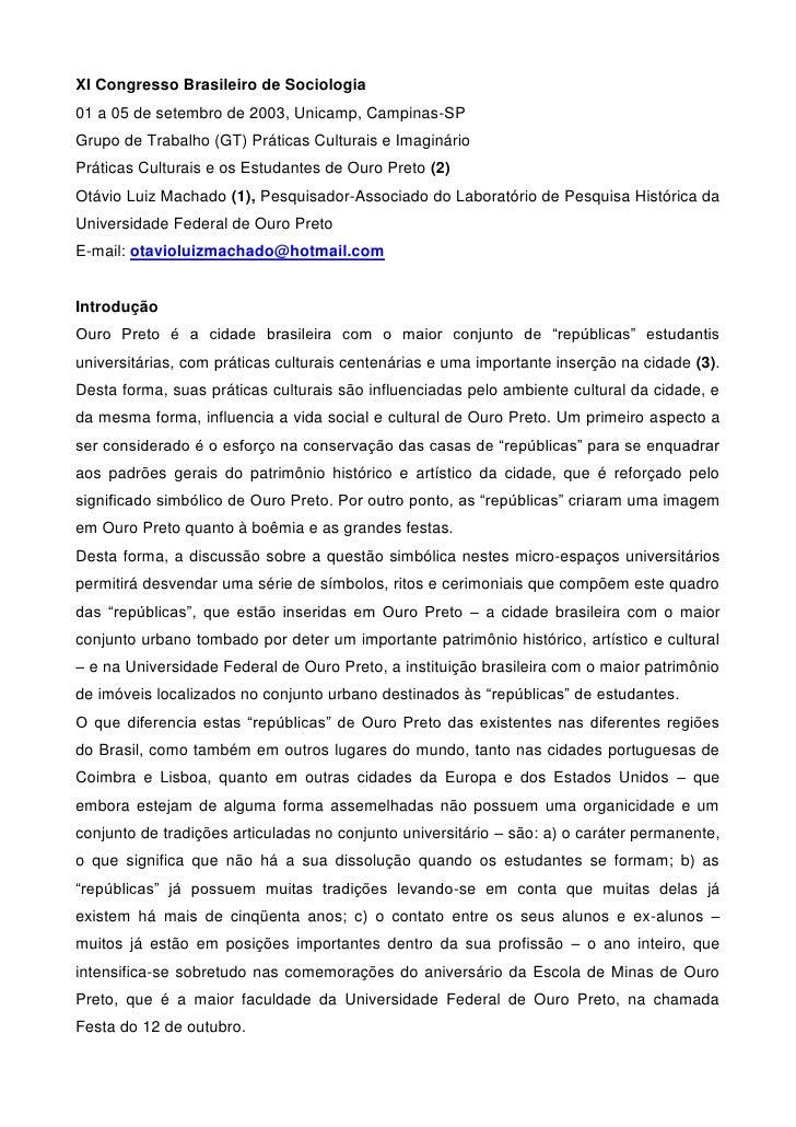 XI Congresso Brasileiro de Sociologia01 a 05 de setembro de 2003, Unicamp, Campinas-SPGrupo de Trabalho (GT) Práticas Cult...