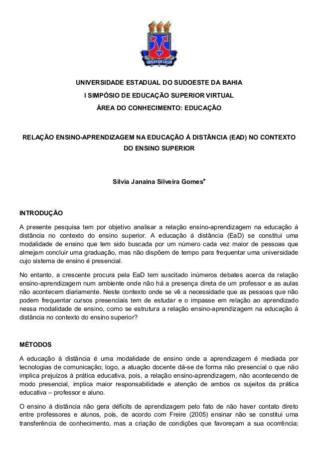 UNIVERSIDADE ESTADUAL DO SUDOESTE DA BAHIA                     I SIMPÓSIO DE EDUCAÇÃO SUPERIOR VIRTUAL                    ...