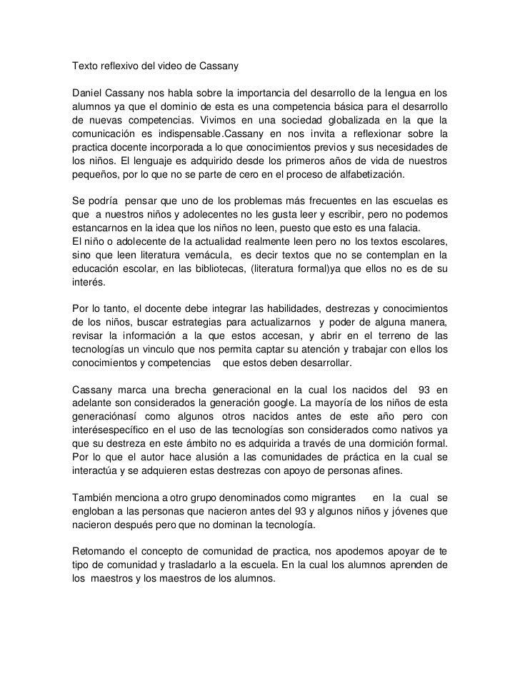 Texto reflexivo del video de CassanyDaniel Cassany nos habla sobre la importancia del desarrollo de la lengua en losalumno...