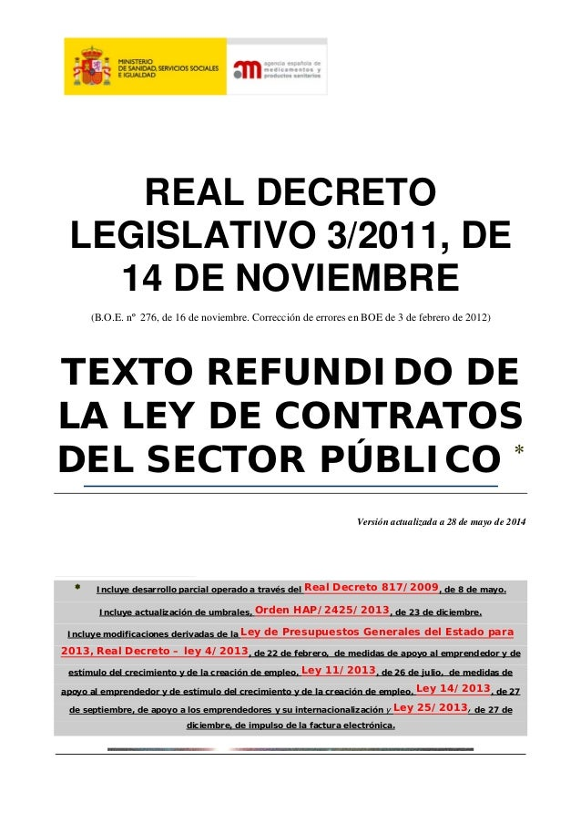 REAL DECRETO  LEGISLATIVO 3/2011, DE  14 DE NOVIEMBRE  (B.O.E. nº 276, de 16 de noviembre. Corrección de errores en BOE de...