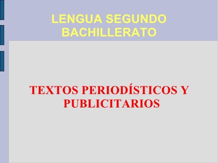 LENGUA SEGUNDO BACHILLERATO TEXTOS PERIODÍSTICOS Y PUBLICITARIOS