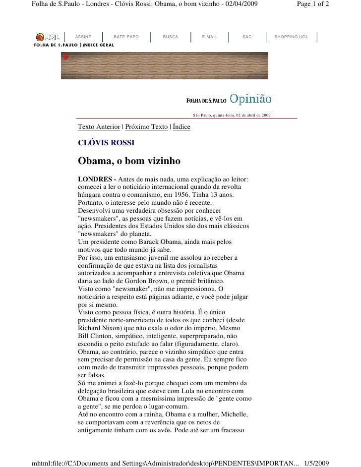 Folha de S.Paulo - Londres - Clóvis Rossi: Obama, o bom vizinho - 02/04/2009                                   Page 1 of 2...