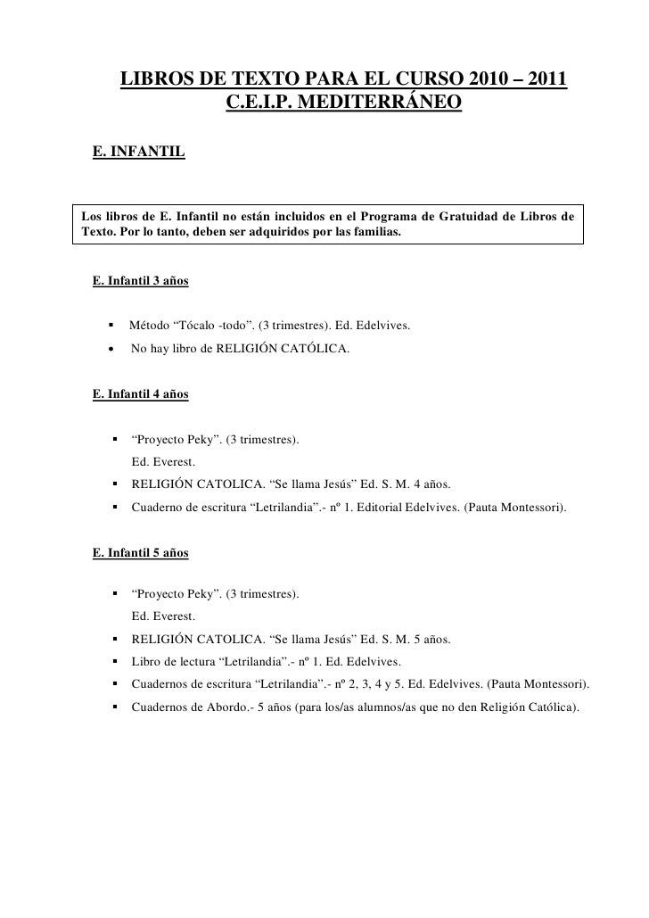 LIBROS DE TEXTO PARA EL CURSO 2010 – 2011                   C.E.I.P. MEDITERRÁNEO   E. INFANTIL    Los libros de E. Infant...