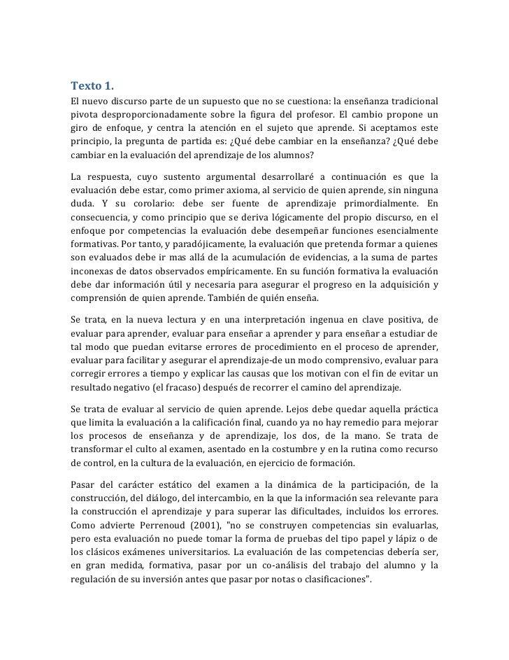Texto 1.El nuevo discurso parte de un supuesto que no se cuestiona: la enseñanza tradicionalpivota desproporcionadamente s...