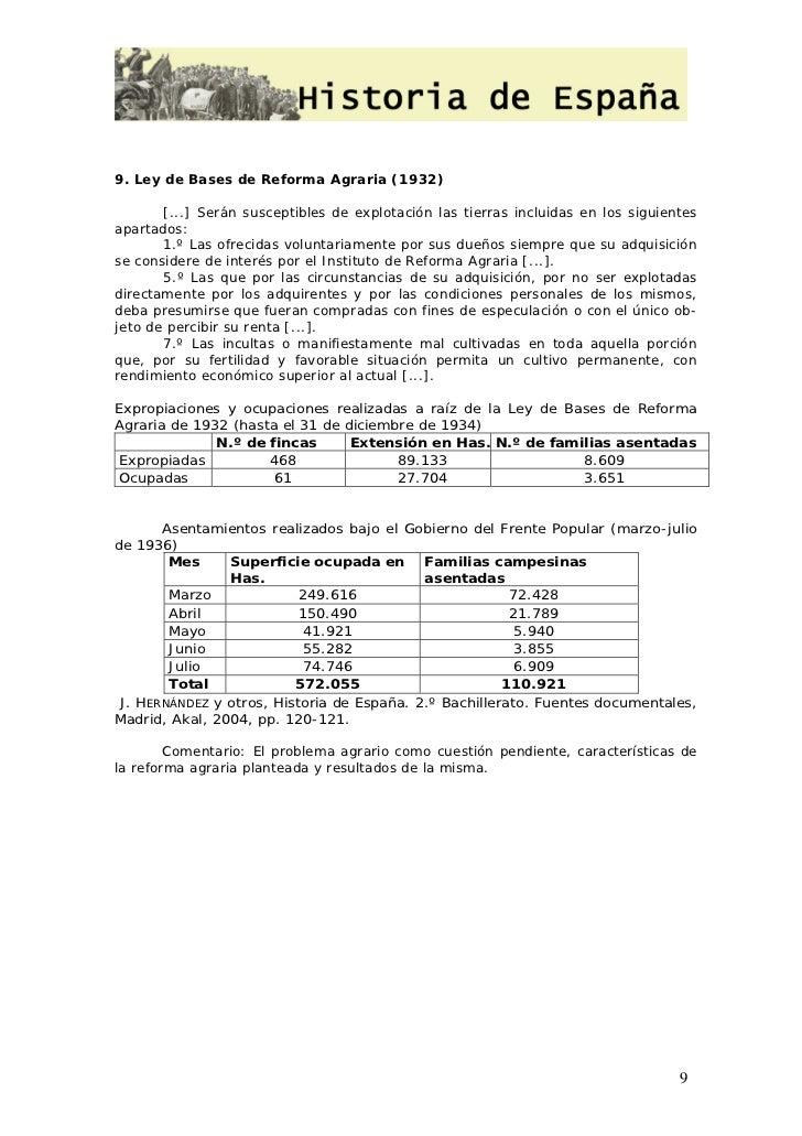 9. Ley de Bases de Reforma Agraria (1932)       [...] Serán susceptibles de explotación las tierras incluidas en los sigui...