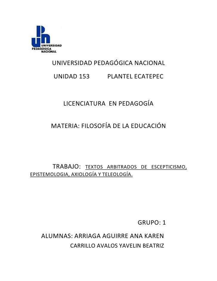 lefttop<br /> <br />UNIVERSIDAD PEDAGÓGICA NACIONAL<br />UNIDAD 153           PLANTEL ECATEPEC<br />LICENCIATURA  EN PEDAG...