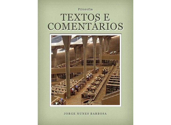 Filosofia  TEXTOS ECOMENTÁRIOS  JORGE NUNES BARBOSA