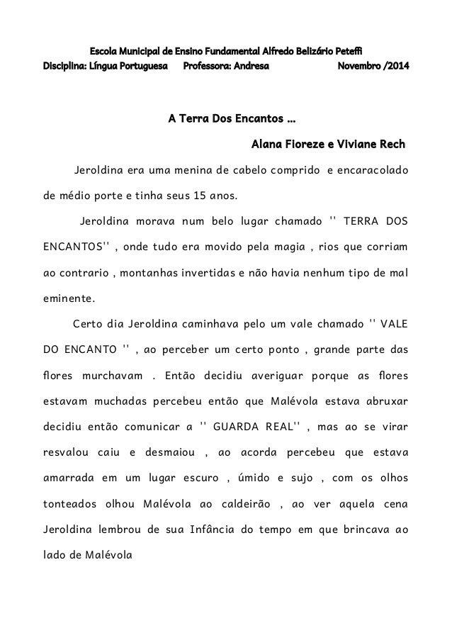 Escola Municipal de Ensino Fundamental Alfredo Belizário Petef  Disciplina: Língua Portuguesa Professora: Andresa Novembro...