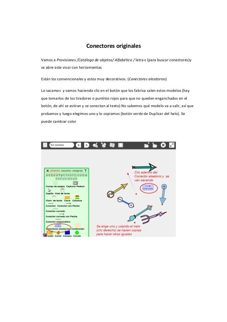 Conectores originalesVamos a Provisiones /Catálogo de objetos/ Alfabético / letra c (para buscar conectores)yse abre este ...