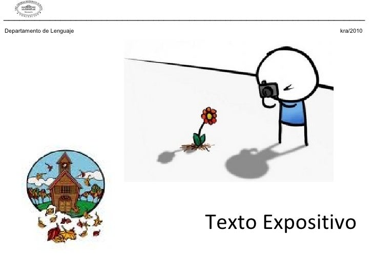 Texto Expositivo Departamento de Lenguaje    kra/2010 ______________________________________________________________________
