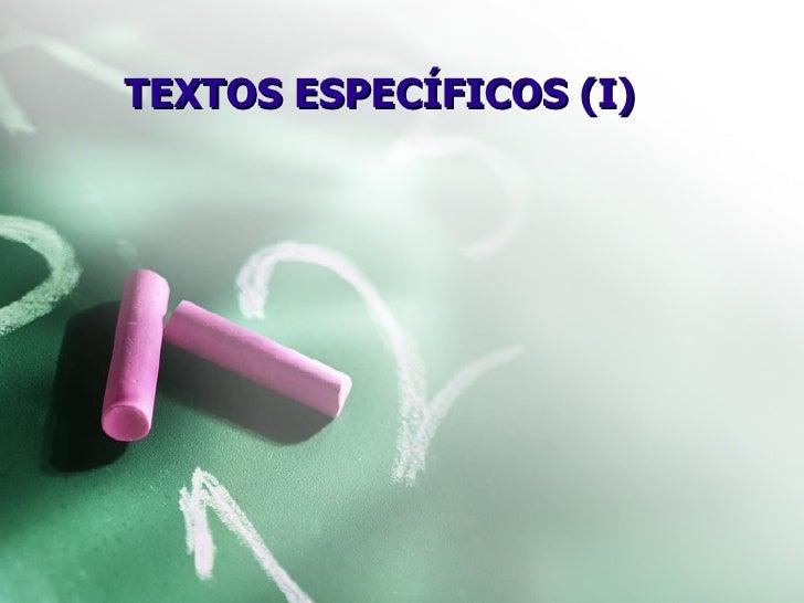 TEXTOS ESPECÍFICOS (I)