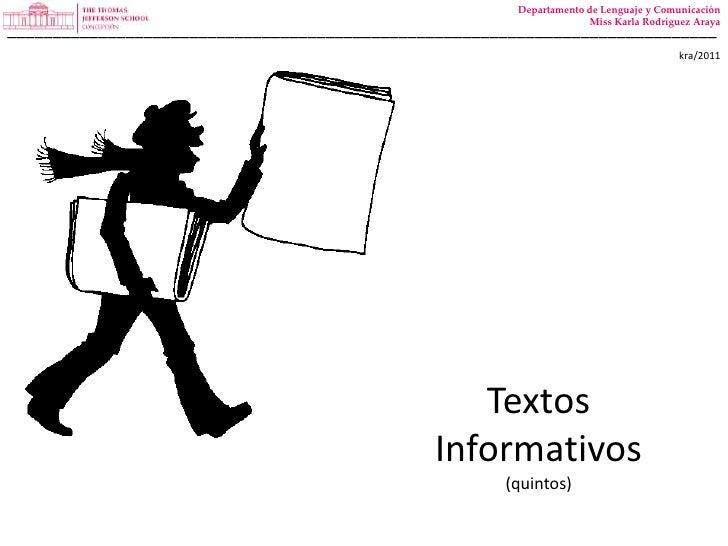 kra/2011<br />Departamento de Lenguaje y Comunicación<br />Miss Karla Rodríguez Araya<br />_______________________________...