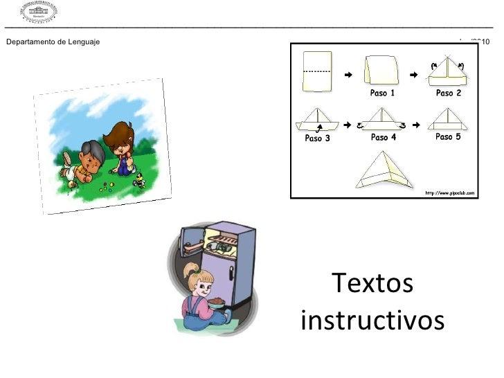Textos instructivos Departamento de Lenguaje    kra/2010 _________________________________________________________________...