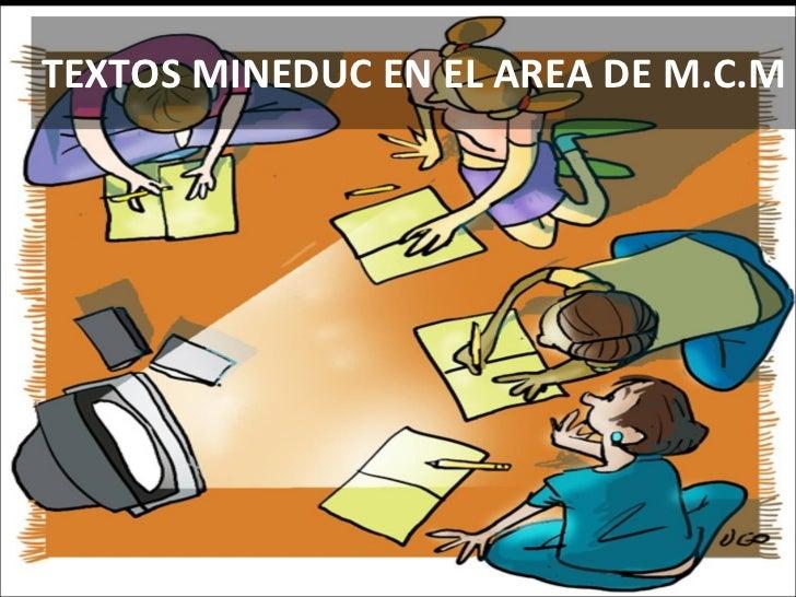 TEXTOS MINEDUC EN EL AREA DE M.C.M