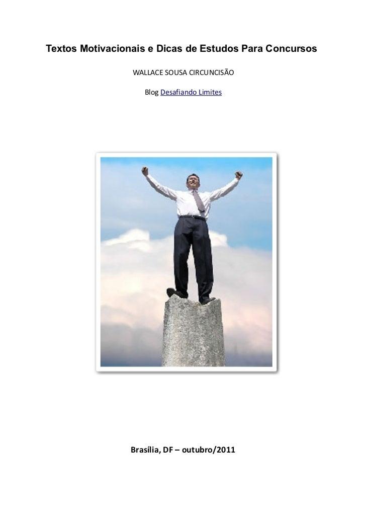 Textos Motivacionais e Dicas de Estudos Para Concursos                 WALLACE SOUSA CIRCUNCISÃO                   Blog De...