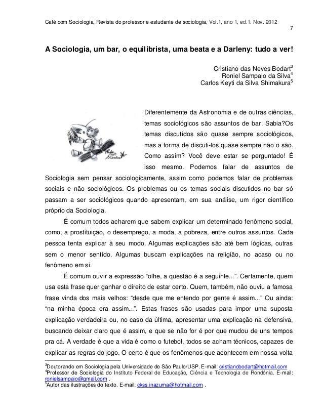 Café com Sociologia, Revista do professor e estudante de sociologia, Vol.1, ano 1, ed.1. Nov. 2012                        ...